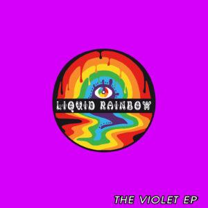 Liquid Rainbow: The Violet EP